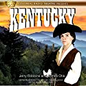 Kentucky: The Spirit of America, Book 1 Radio/TV Program by Jerry Robbins, James Otis Narrated by Nolan Murphy, Cameron Levesque, Theo Cheever, The Colonial Radio Players