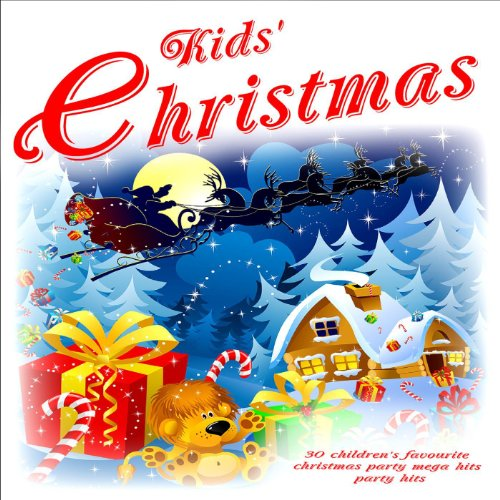 Christmas Children Party: Kids' Christmas: 30 Children's Favourite Christmas Party