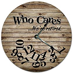 Sugar Vine Art 10.5 WHO CARES WE'RE RETIRED FUNNY CLOCK - CABIN WOOD FLOOR CLOCK - Large 10.5 Wall Clock - Home Decor Clock