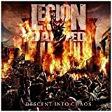 Descent Into Chaos by LEGION OF THE DAMNED (2011-01-10)