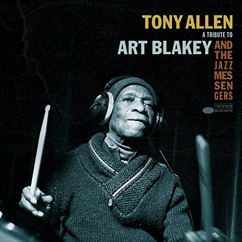 A Tribute To Art Blakey And Th...