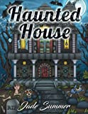 Haunted House: An Adult Coloring Book with Fun, Easy, and Relaxing Coloring Pages (Perfect Gift for Horror Lovers)