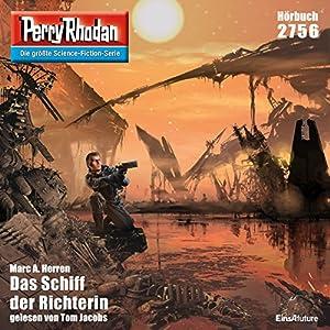 Das Schiff der Richterin (Perry Rhodan 2756) Hörbuch
