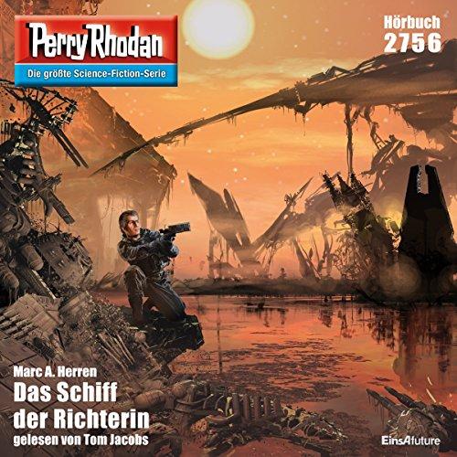 Das Schiff der Richterin: Perry Rhodan 2756 (Marc Jacobs Herren)