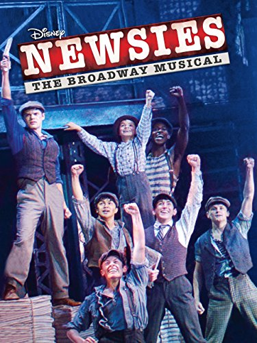 Newsies: The Broadway Musical (With Bonus Content) ()