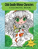 Chibi Doodle Whimsy Characters: coloring book (Volume 1)