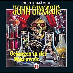Gefangen in der Mikrowelt (John Sinclair 13)