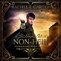 Non-Heir: The Black Mage Prequel Novella, Book 0 Audiobook by Rachel E. Carter Narrated by Pavi Proczko