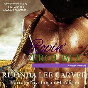 Ropin' Trouble Audiobook