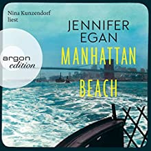 Manhattan Beach Audiobook by Jennifer Egan Narrated by Nina Kunzendorf