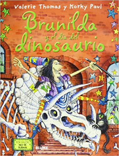 Brunilda Y El Día Del Dinosaurio (Bruja Brunilda)
