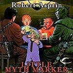 Little Myth Marker: Myth Adventures, Book 6 | Robert Asprin
