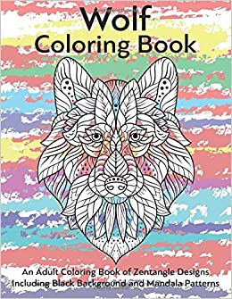Amazon.com: Wolf Coloring Book- An Adult Coloring Book of ...
