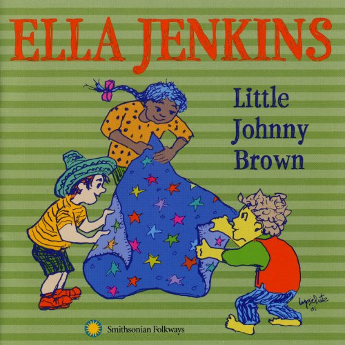 Little Johnny Brown with Ella Jenkins and Girls and Boys from