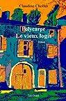 Polycarpe, tome 1 : Le vieux logis par Chollet