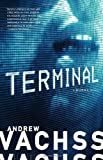 Terminal, Andrew Vachss, 0307387054