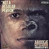 Not A Regular Person [Explicit]