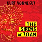 The Sirens of Titan Audiobook by Kurt Vonnegut Narrated by Jay Snyder