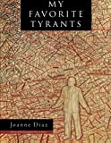 My Favorite Tyrants (Wisconsin Poetry Series)