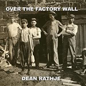 Over the Factory Wall