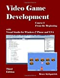 Video Game Development - Course I : With XNA, Kirkpatrick, Bruce, 1614140014