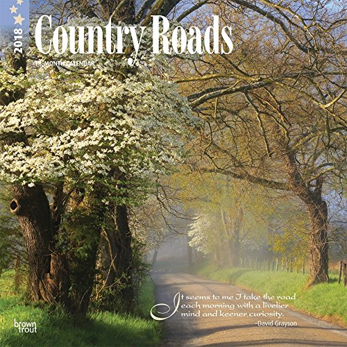 Country Roads 2018 Wall Calendar