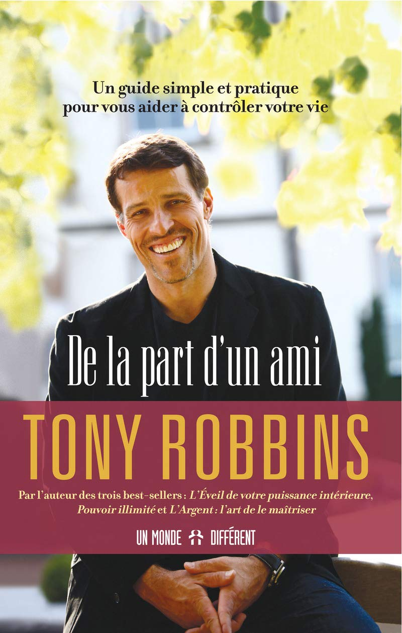 De La Part D Un Ami Amazon Co Uk Robbins Anthony Van Dexeyl Lara 9782892258981 Books