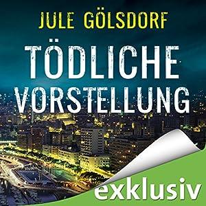Tödliche Vorstellung (Coco Dupont 2) Hörbuch von Jule Gölsdorf Gesprochen von: Sabine Arnhold