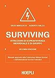 Surviving: Istruzioni di sopravvivenza individuale e di gruppo