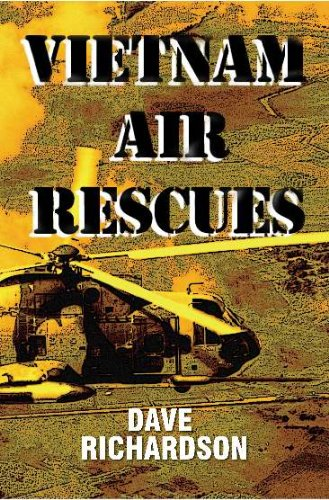 Vietnam Air Rescues (Rescue Helicopter Pilot)