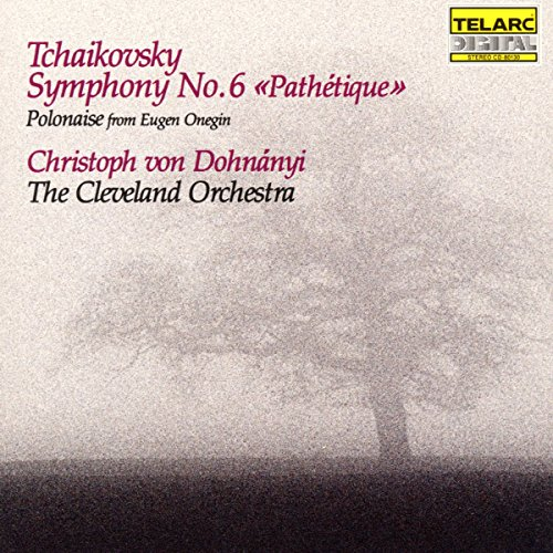 Tchaikovsky: Symphony No. 6 / Polonaise from Eugene Onegin