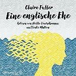 Eine englische Ehe | Claire Fuller