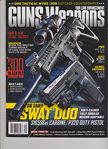 GUNS & WEAPONS Magazine FOR LAW ENFORCEMENT SEPTEMBER - Enforcement Ammunition Law