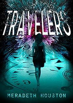 Travelers by [Houston, Meradeth]