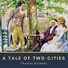 A Tale of Two Cities: A Story of the French Revolution Audiobook by Charles Dickens Narrated by Paul Adams