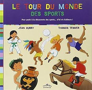 """Afficher """"Le tour du monde des sports"""""""