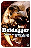 Towards the Definition of Philosophy, Heidegger, Martin and Sadler, Ted, 1847063047