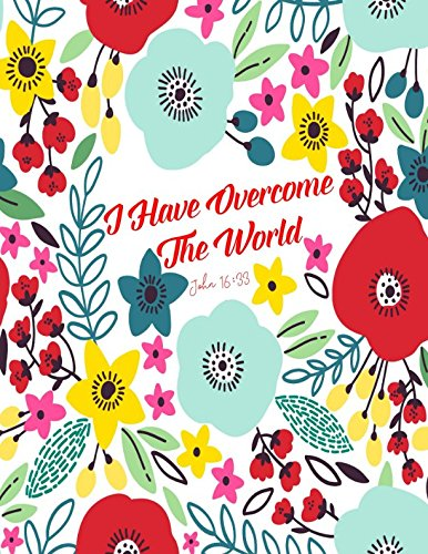 Download John 16:33 I have overcome the world: Bible Verse Quote Cover Composition Notebook Large PDF
