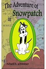 The Adventure of Snowpatch in Oz Kindle Edition