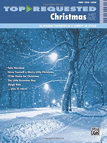 Top-Requested Christmas Sheet Music: Piano/Vocal/Guitar (Top-Requested Sheet Music) -