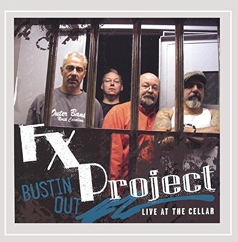 FX Project - Bustin Out Live at the Cellar (CD)