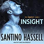 Insight: The Community, Book 1   Santino Hassell