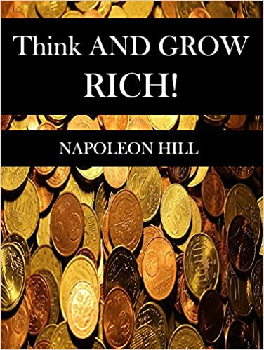 Think and Grow Rich: The Landmark Bestseller - Now Revised and Updated for the 21st Century ISBN-13 9781585424337
