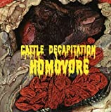Homovore by Cattle Decapitation (2001-07-01)
