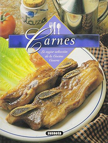 Carnes - La Mejor Seleccion de La Cocina Casera (Spanish Edition) [Susaeta] (Tapa Blanda)