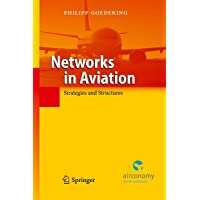 Networks in Aviation: Strategies and Structures