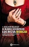 Il diario segreto di Lucrezia Borgia (eNewton Narrativa)