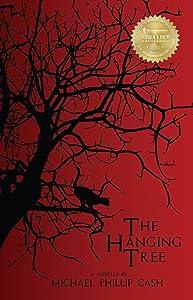 The Hanging Tree: A Novella