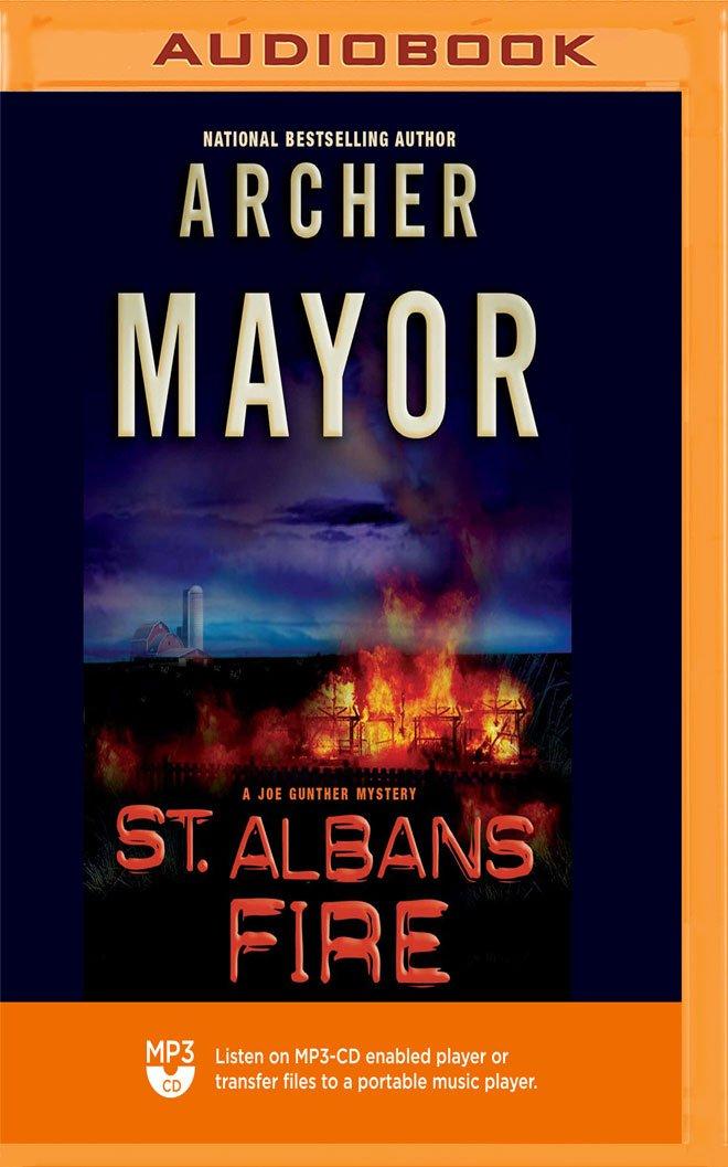 St. Albans Fire (The Joe Gunther Mysteries) pdf epub