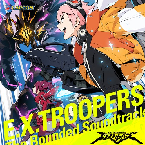 E.X.Troopers - Bounded O.S.T. [Japan CD] CPCA-10280